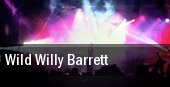 Wild Willy Barrett tickets