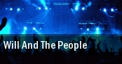 Will And The People tickets