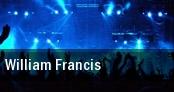 William Francis tickets