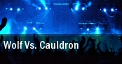 Wolf Vs. Cauldron tickets