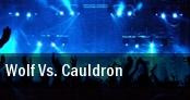 Wolf Vs. Cauldron tickets