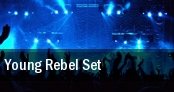 Young Rebel Set tickets