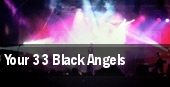 Your 33 Black Angels Cleveland tickets
