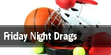 Friday Night Drags tickets