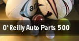 O'Reilly Auto Parts 500 tickets