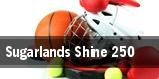 Sugarlands Shine 250 tickets