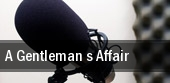A Gentleman s Affair Waukegan tickets