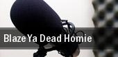 Blaze Ya Dead Homie Columbus tickets