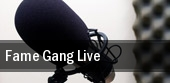 Fame Gang Live tickets