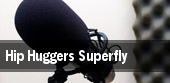 Hip Huggers Superfly tickets
