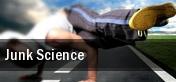 Junk Science tickets