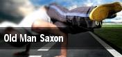 Old Man Saxon tickets