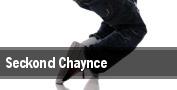 Seckond Chaynce tickets