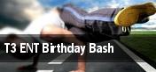 T3 ENT Birthday Bash tickets