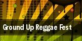 Ground Up Reggae Fest tickets