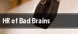 HR of Bad Brains tickets