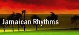 Jamaican Rhythms tickets