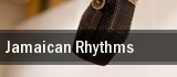 Jamaican Rhythms Sony Centre For The Performing Arts tickets