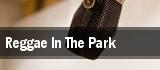 Reggae In The Park Philadelphia tickets