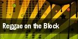 Reggae on the Block tickets