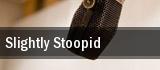 Slightly Stoopid Mesa tickets