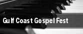 Gulf Coast Gospel Fest tickets
