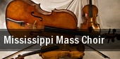 Mississippi Mass choir tickets