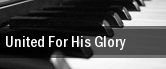United For His Glory tickets