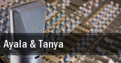 Ayala & Tanya tickets