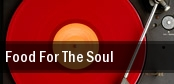 Food For The Soul Center Stage Theatre tickets