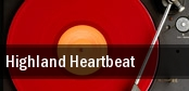 Highland Heartbeat Rochester tickets
