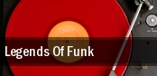 Legends of Funk Houston Arena Theatre tickets