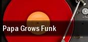 Papa Grows Funk Solar Center tickets