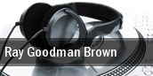 Ray, Goodman & Brown Bronx tickets