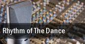 Rhythm of The Dance Times Union Ctr Perf Arts Moran Theater tickets