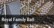 Royal Family Ball Chicago tickets