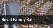 Royal Family Ball tickets