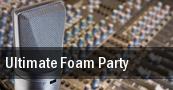 Ultimate Foam Party tickets