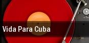 Vida Para Cuba Miami tickets
