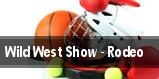 Wild West Show - Rodeo tickets