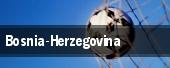 Bosnia-Herzegovina tickets