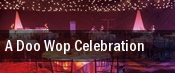 A Doo Wop Celebration tickets