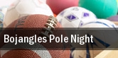 Bojangles Pole Night tickets