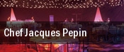 Chef Jacques Pepin tickets
