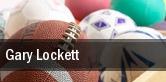 Gary Lockett tickets