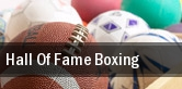 Hall Of Fame Boxing tickets