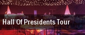 Hall Of Presidents Tour tickets