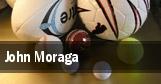 John Moraga tickets