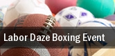 Labor Daze Boxing Event tickets