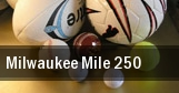 Milwaukee Mile 250 tickets